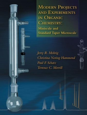 Modern Projects and Experiments in Organic Chemistry Miniscale and Standard Taper Microscale 2nd 2003 edition cover