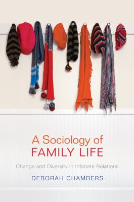 Sociology of Family Life Change and Diversity in Intimate Relations  2012 edition cover