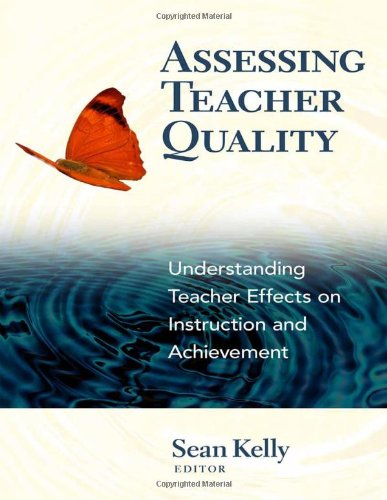 Assessing Teacher Quality Understanding Teacher Effects on Instruction and Achievement  2012 edition cover