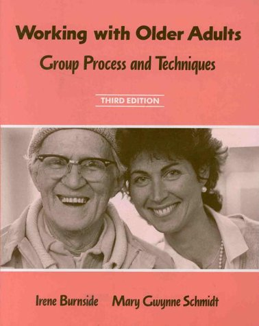 Working with Older Adults : Group Process 3rd 1994 (Revised) edition cover