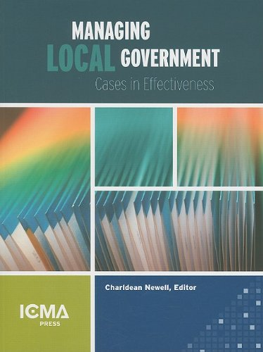 Managing Local Government : Cases in Effectiveness  2008 edition cover
