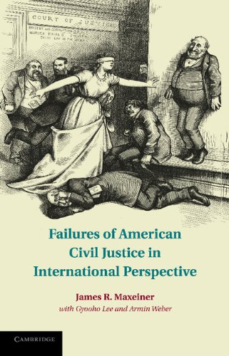 Failures of American Civil Justice in International Perspective   2012 edition cover
