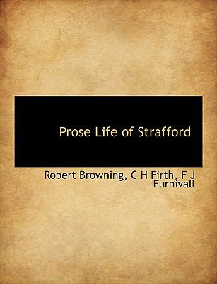 Prose Life of Strafford N/A 9781116008791 Front Cover