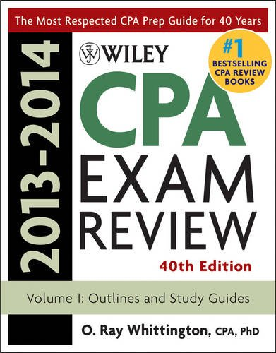 Wiley CPA Examination Review 2013-2014 Outlines and Study Guides 40th 2013 edition cover