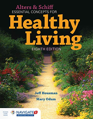 Alters and Schiff Essential Concepts for Healthy Living  8th 2020 (Revised) 9781284152791 Front Cover
