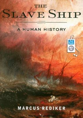 The Slave Ship: A Human History  2007 edition cover