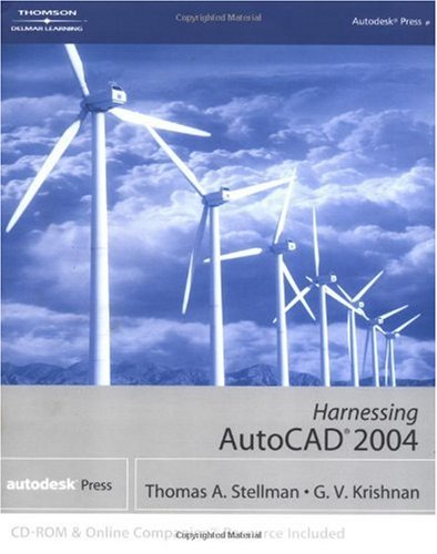 Harnessing AutoCAD 2004 1st 2004 9781401850791 Front Cover