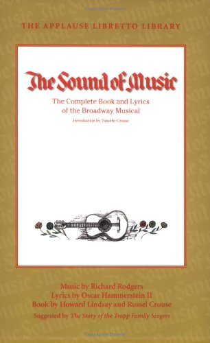 Sound of Music The Complete Book and Lyrics of the Broadway Musical  2010 edition cover