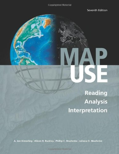 Map Use Reading, Analysis, Interpretation, Seventh Edition 7th 2012 edition cover