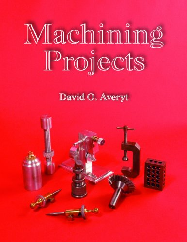 Machining Projects   2007 edition cover