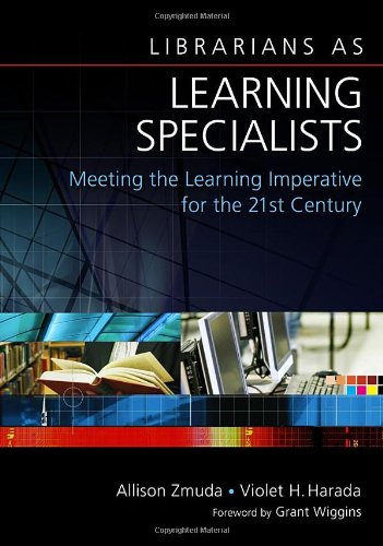 Librarians as Learning Specialists Meeting the Learning Imperative for the 21st Century  2008 edition cover