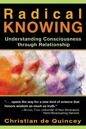 Radical Knowing Understanding Consciousness Through Relationship  2005 edition cover
