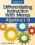 Differentiating Instruction with Menus: Algebra I/II  N/A edition cover