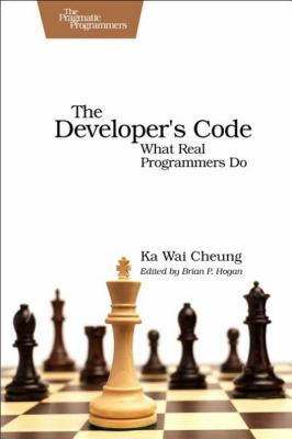 Developer's Code What Real Programmers Do  2011 9781934356791 Front Cover