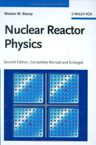 Nuclear Reactor Physics  2nd 2007 edition cover