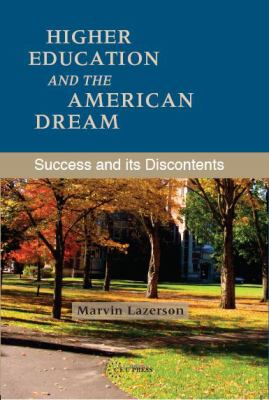 Higher Education and the American Dream Success and Its Discontents  2010 edition cover
