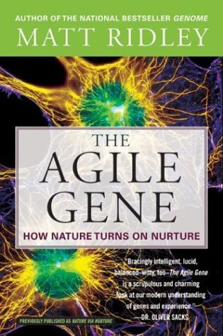 Agile Gene How Nature Turns on Nurture  2003 9780060006792 Front Cover