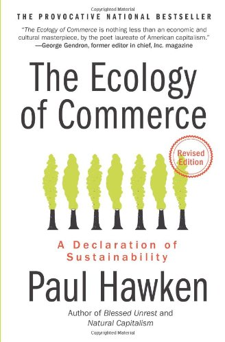 Ecology of Commerce A Declaration of Sustainability  2010 (Revised) edition cover