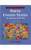 These United States The Questions of Our Past 6th 1995 9780131740792 Front Cover