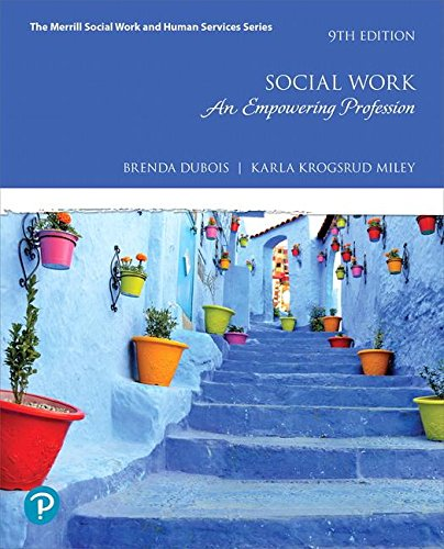Social Work: An Empowering Profession  2018 9780134695792 Front Cover