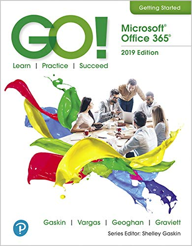 GO! with Microsoft Office 2019 Getting Started   2020 9780135672792 Front Cover