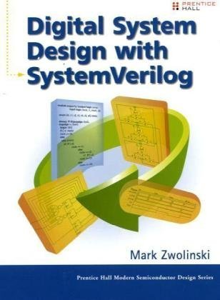 Digital System Design with SystemVerilog   2010 9780137045792 Front Cover