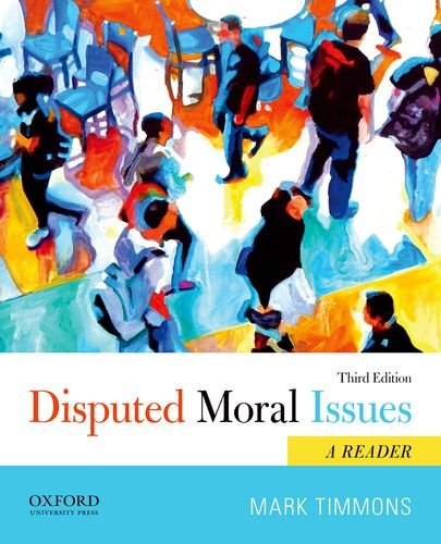 Disputed Moral Issues A Reader 3rd 9780199946792 Front Cover