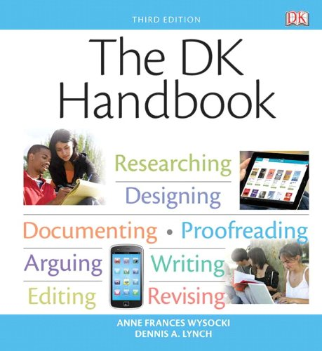 DK Handbook Researching, Desigining, Documenting, Proofreading, Arguing, Writing, Editing, Revising 3rd 2014 edition cover