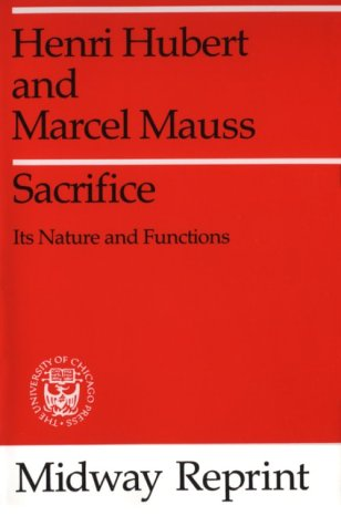 Sacrifice Its Nature and Functions  1964 9780226356792 Front Cover