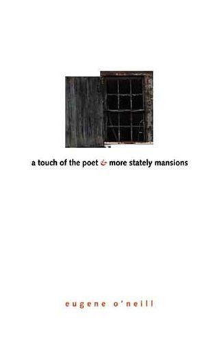 Touch of the Poet and More Stately Mansions   2004 9780300100792 Front Cover
