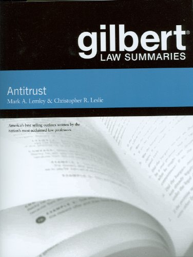 Gilbert Law Summaries on Antitrust, 11th  11th 2011 (Revised) edition cover