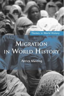 Migration in World History  2nd 2013 (Revised) edition cover