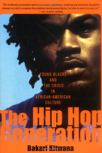 Hip-Hop Generation Young Blacks and the Crisis in African-American Culture  2003 edition cover
