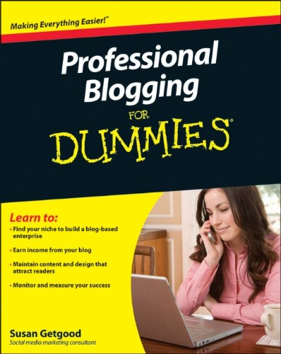 Professional Blogging for Dummies�   2010 edition cover