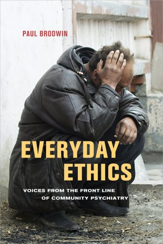 Everyday Ethics Voices from the Front Line of Community Psychiatry  2013 edition cover