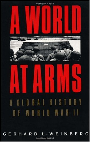 World at Arms A Global History of World War II  1995 edition cover