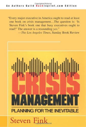 Crisis Management Planning for the Inevitable  2000 (Revised) edition cover