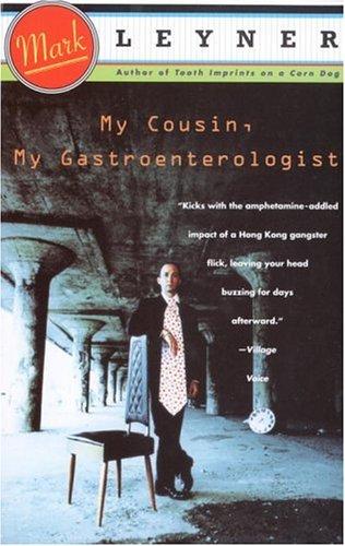 My Cousin, My Gastroenterologist A Novel N/A edition cover
