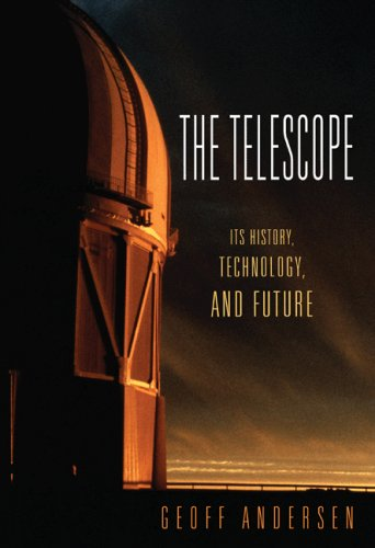 Telescope Its History, Technology and Future  2007 edition cover