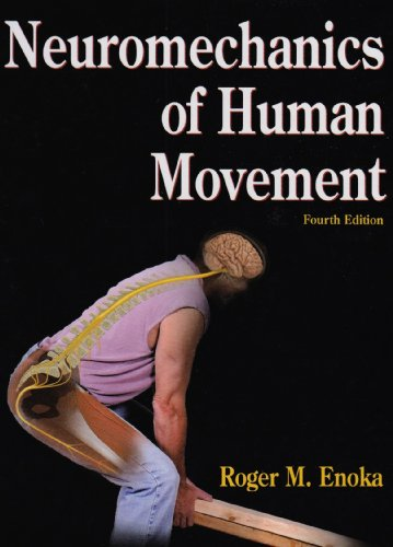 Neuromechanics of Human Movement  4th 2008 edition cover