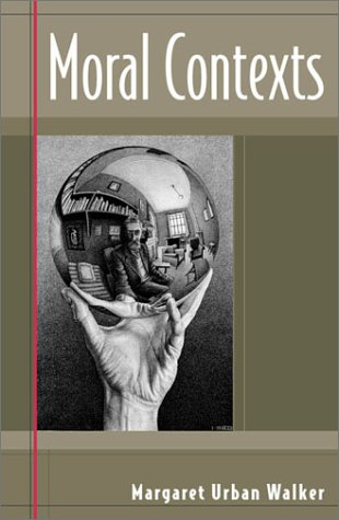 Moral Contexts   2002 9780742513792 Front Cover