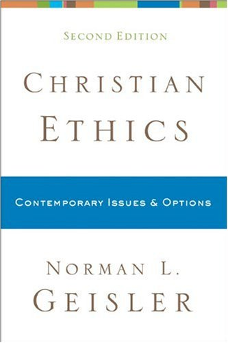 Christian Ethics Contemporary Issues and Options 2nd 2010 edition cover