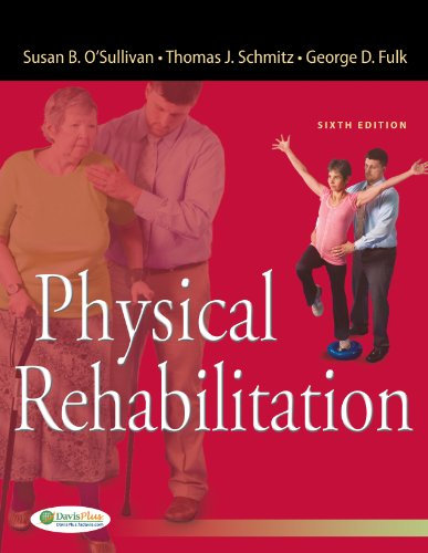 Physical Rehabilitation:   2013 9780803625792 Front Cover