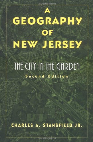 Geography of New Jersey The City in the Garden 2nd 1998 edition cover