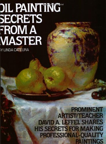 Oil Painting Secrets from a Master  25th (Annual) edition cover