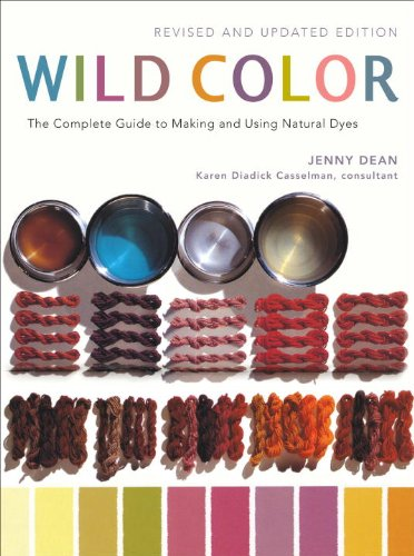 Wild Color, Revised and Updated Edition The Complete Guide to Making and Using Natural Dyes  2010 edition cover