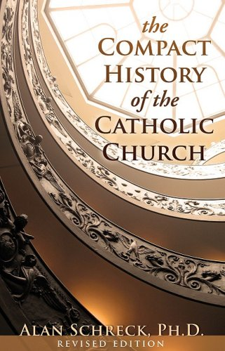 Compact History of the Catholic Church   2009 (Revised) edition cover