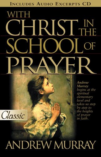 With Christ in the School of Prayer N/A 9780882707792 Front Cover