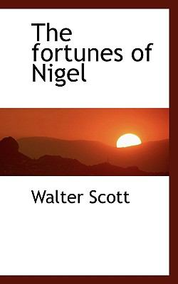 Fortunes of Nigel  N/A 9781116449792 Front Cover