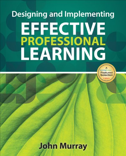 Designing and Implementing Effective Professional Learning   2014 edition cover